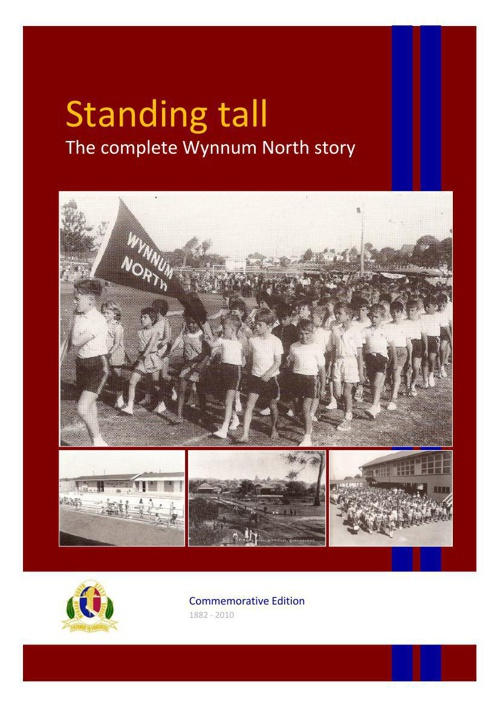 Standing Tall - The complete Wynnum North Story