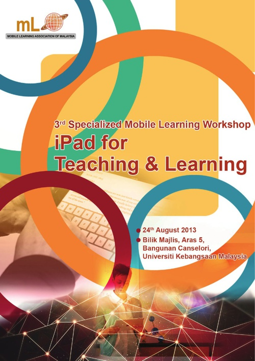 3rd Specialized Mobile Learning Workshop iPad for Teaching & Lea