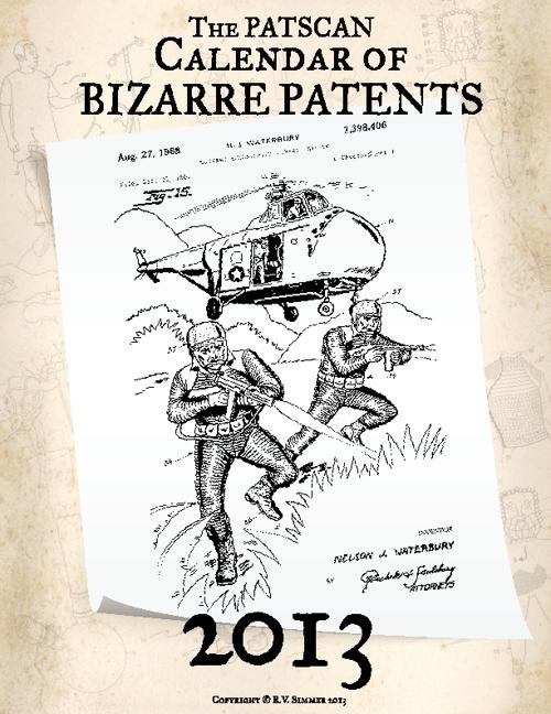 The Patscan Calendar of Bizarre Patents