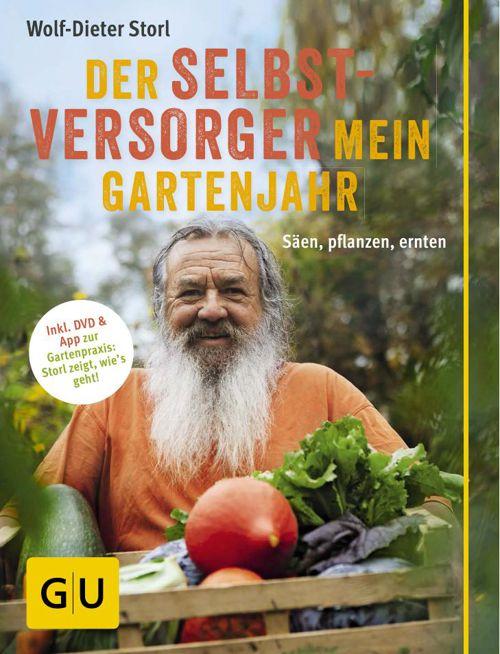 Der Selbstversorger - Mein Gartenjahr