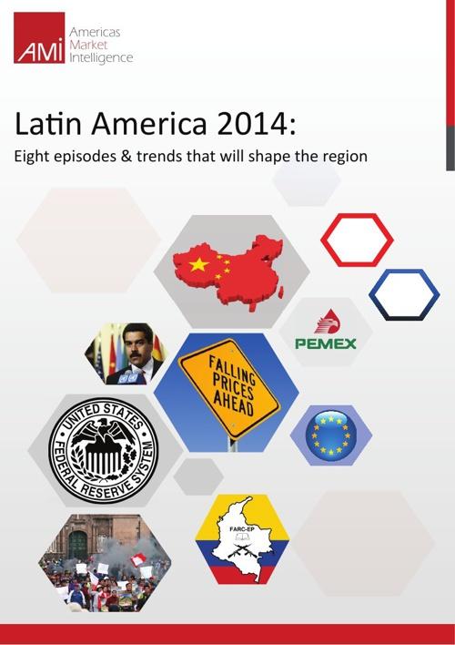 Americas Market Intelligence: Latin America 2014 Eight Episodes