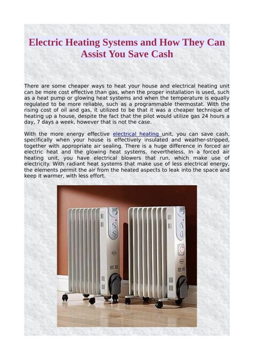 Electric Heating Systems and How They Can Assist You Save Cash