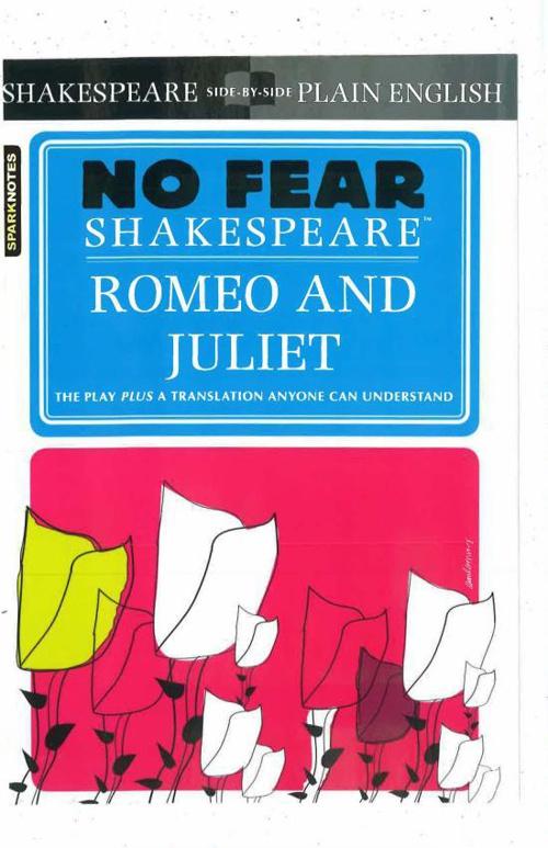No Fear Shakespeare - Romeo & Juilet