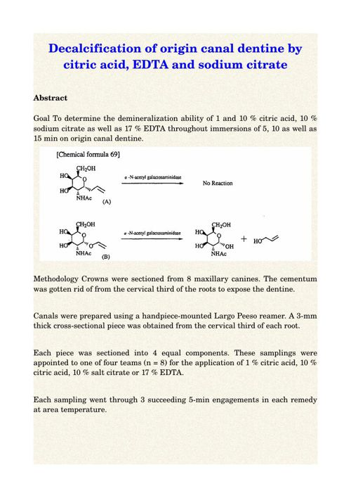 Decalcification of origin canal dentine by citric acid, EDTA and