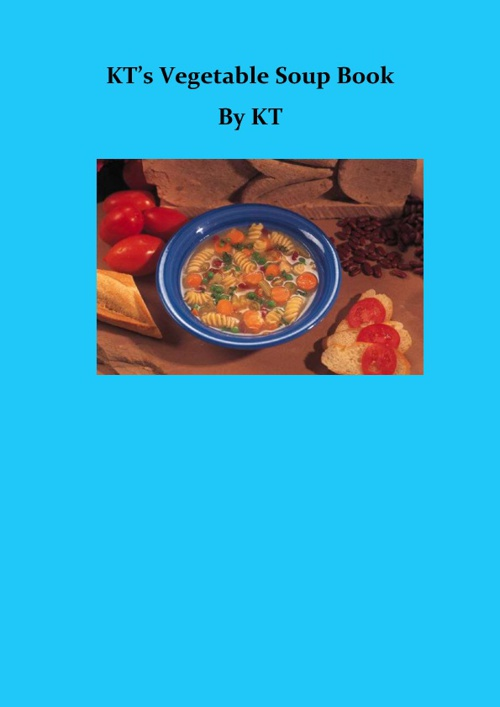KT's Vegetable Soup