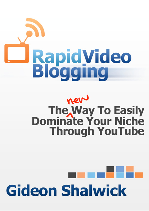 Rapid Video Blogging