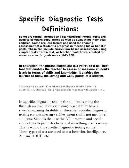 Specific Diagnostic,Achievement Tests,Language development Test
