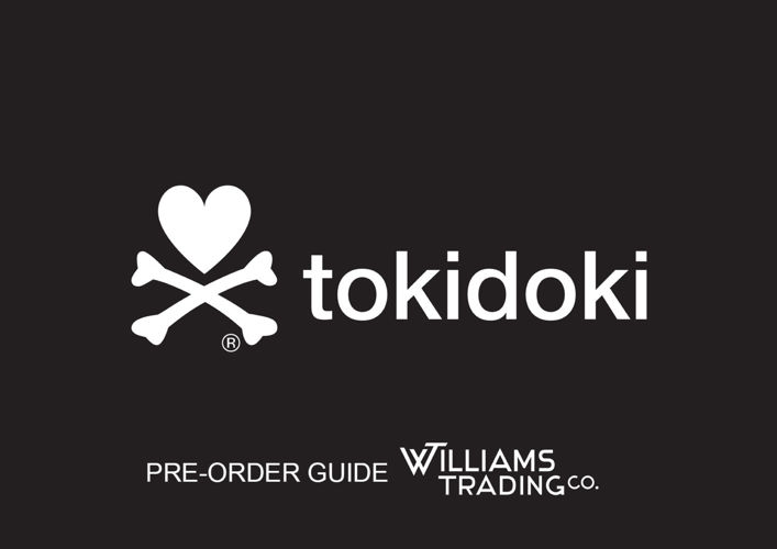 Tokidoki Pre-Order Guide - WilliamsTrading Co.