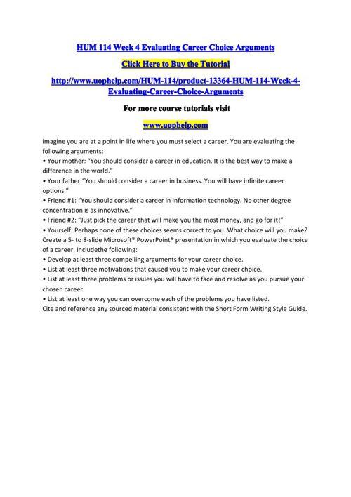 HUM 114 Week 4 Evaluating Career Choice Arguments