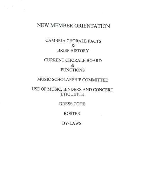 Cambria Community Chorale:  New Member  Orientation