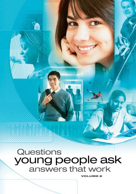 Questions Young People Ask—Answers That Work, Volume 2