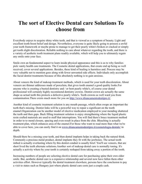 The sort of Elective Dental care Solutions To choose from