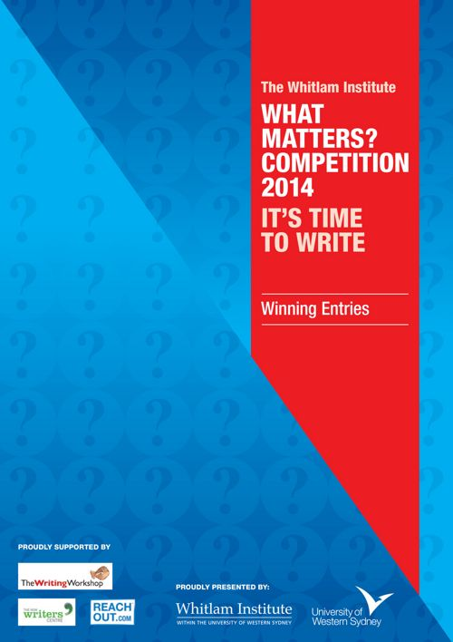 2014 What Matters? Winning Entries