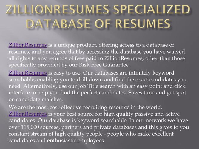 ZillionResumes Specialized Database of Resumes