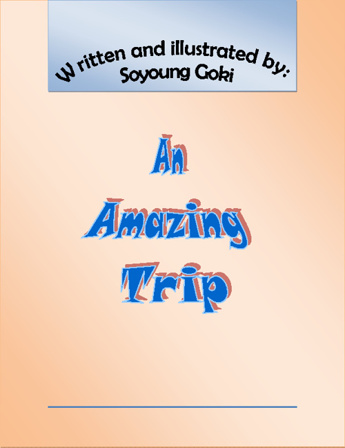 An Amazing Trip - By Soyoung Goki