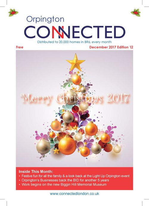 Orpington Connected December 2017 Edition