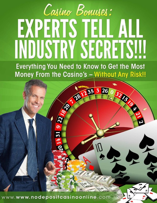 Casino Bonuses: Experts Tell All Industry Secrets