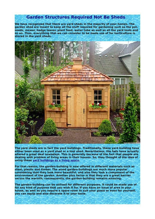 Garden Structures Required Not Be Sheds