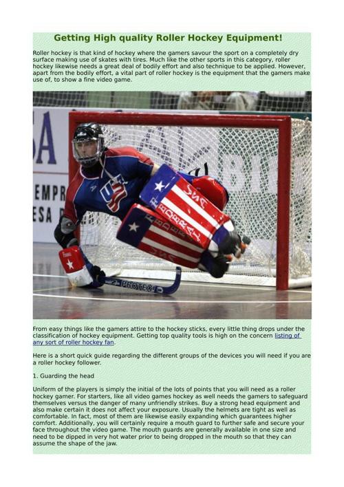 Getting High quality Roller Hockey Equipment