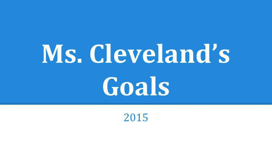 Goal Setting Template Ms. Cleveland (1)