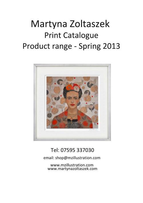 Martyna Zoltaszek Print Catalogue - Spring 2013