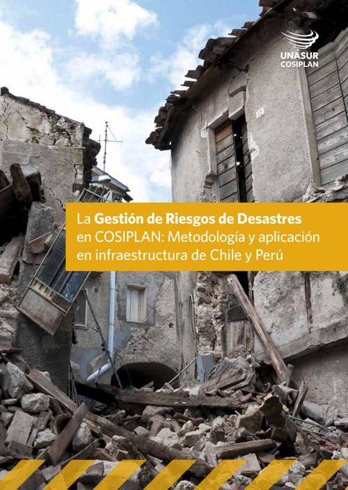 Metodología y Aplicación en Infraestructura de Chile y Perú