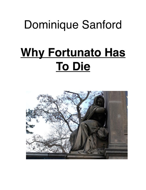 Why Fortunato Has To Die