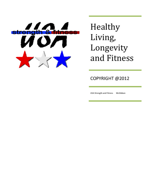 Healthy Aging, Longevity and Fitness