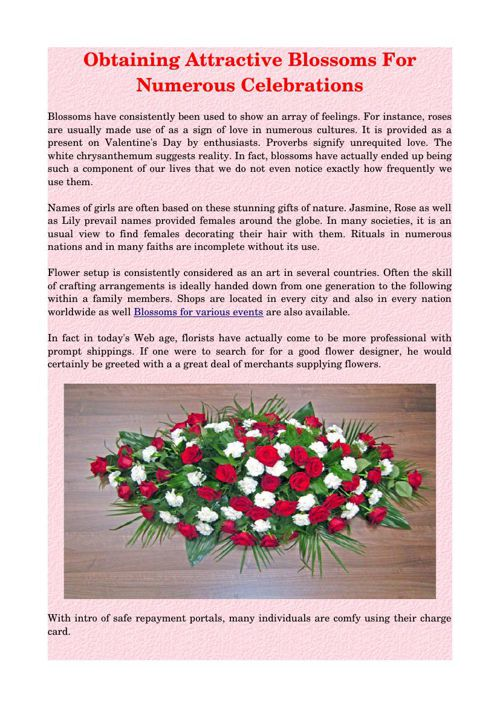 Obtaining Attractive Blossoms For Numerous Celebrations