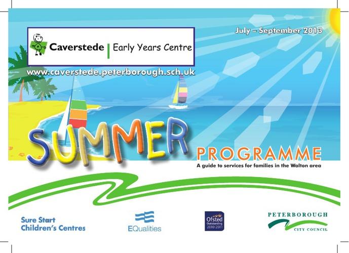 Caverstede Children's Centre Summer programme 2013