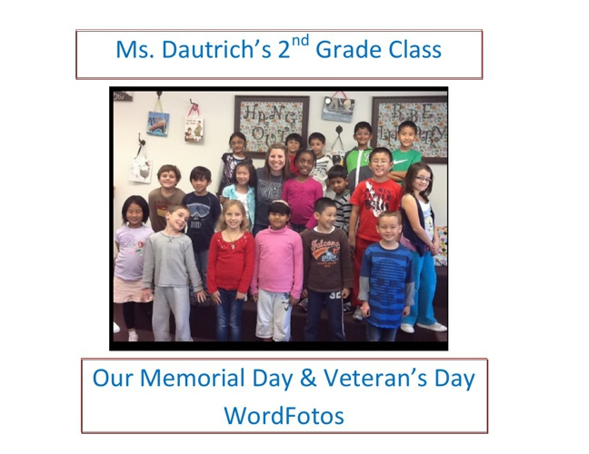 Ms. Dautrich's Memorial Day & Veteran's Day WordFotos