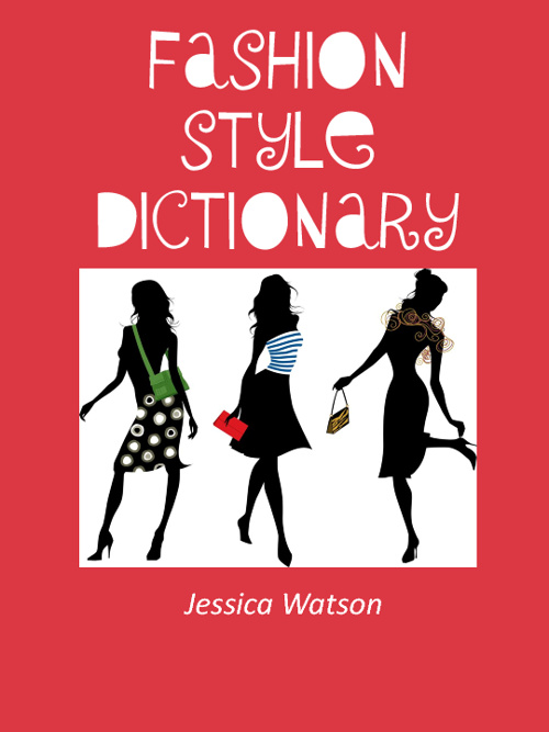 Fashion Style Dictionary