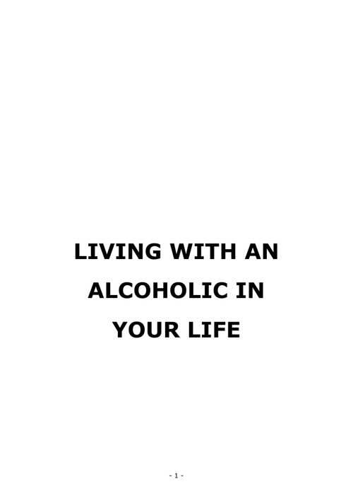 Living with an Alcoholic In Your Life