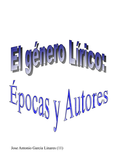 El género Lírico:Épocas y autores