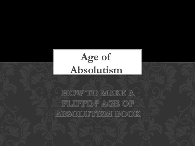 Age of Absolutism Flipbook Instructions 2014