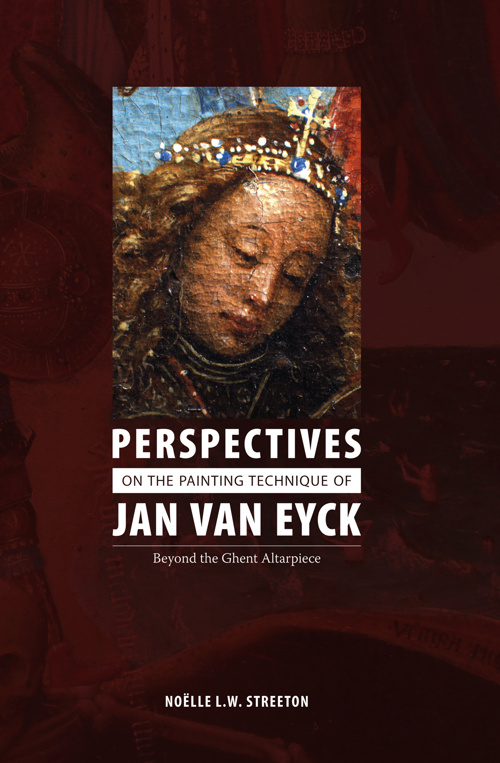 Perspectives on the Painting Technique of Jan van Eyck