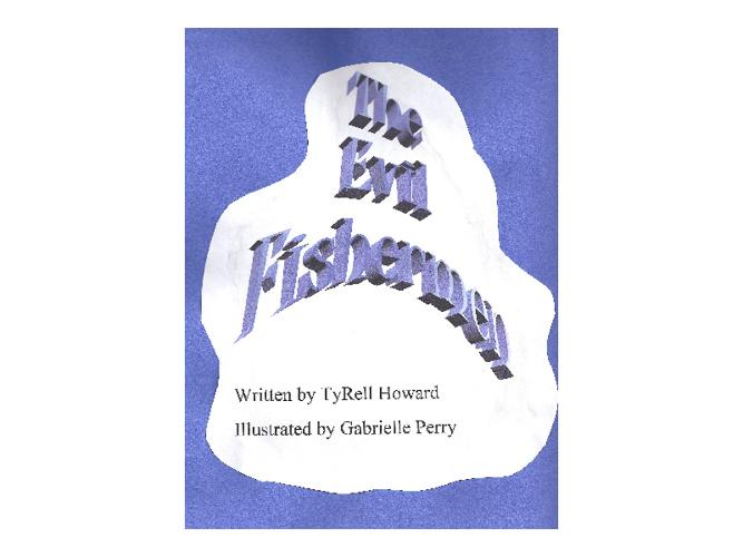 The Evil Fisherman