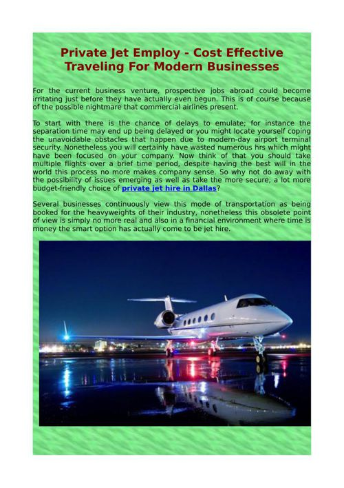 Private Jet Employ - Cost Effective Traveling For Modern Busines