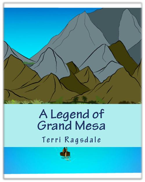 A Legend of Grand Mesa