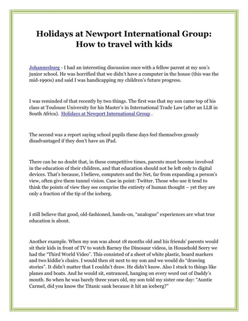 Holidays at Newport International Group: How to travel with kids