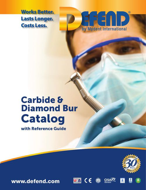 DEFEND Carbide and Diamond Burs Catalog