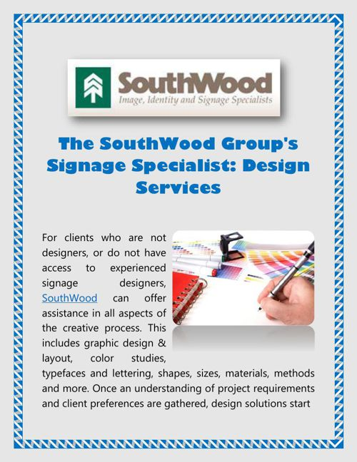 The SouthWood Groups Signage Specialist - Design Services