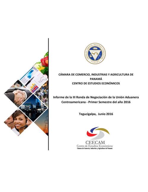 III Ronda de Negociación de Unión Aduanera Centroamericana - Jun