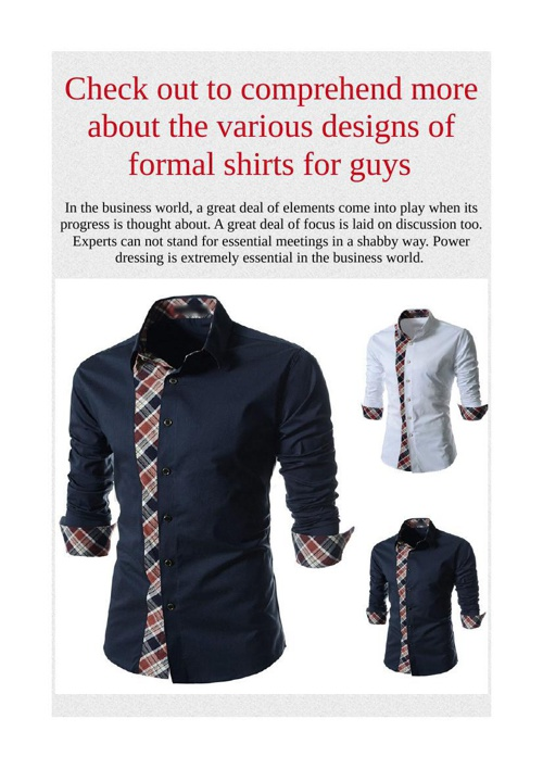 Check out to comprehend more about the various designs of formal