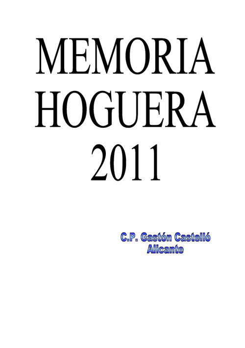 MEMORIA DE LA HOGUERA 2011