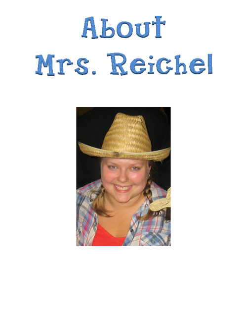 About Mrs. Reichel
