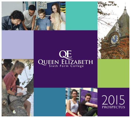 Queen Elizabeth Sixth Form College Prospectus 2015