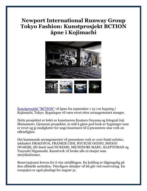 Newport International Runway Group Tokyo Fashion: Kunstprosjekt