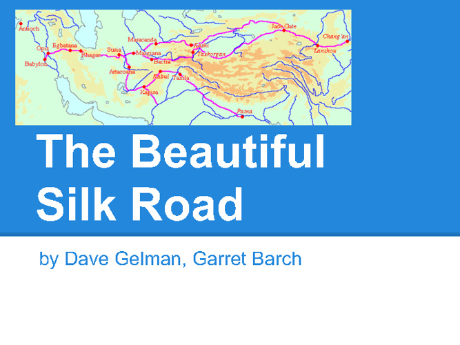 Silk Road Presentation