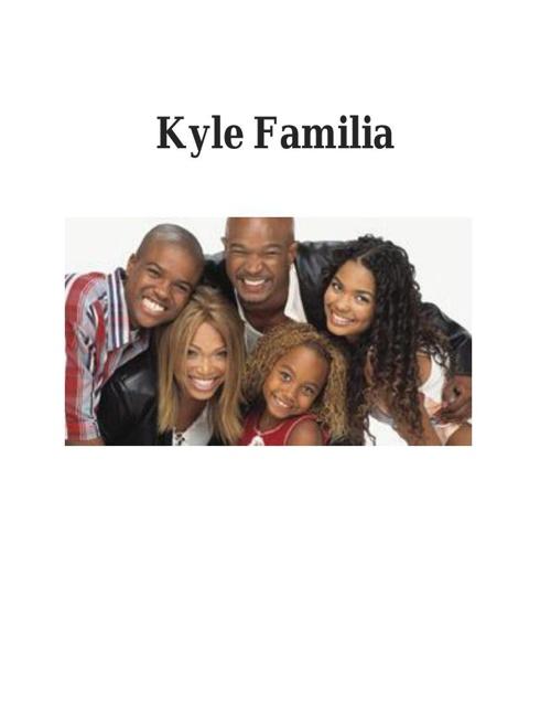 Espanol Project Kyle Familia